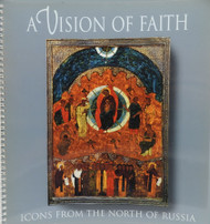 A Vision of Faith: Icons from the North of Russia
