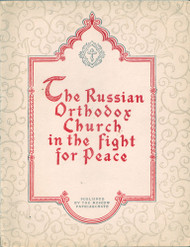 Russian Orthodox Church in the Fight for Peace.