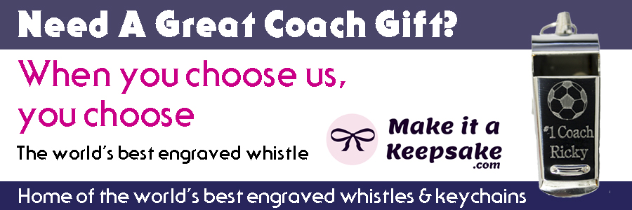 Need A Great Coach Gift?  When you choose us, you choose The world's best engraved whistle.  Home of the world's best engraved whistles & keychains