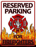 Reserved Parking Firefighters Metal Novelty Parking Sign