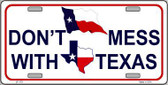 Don't Mess With Texas Metal Novelty License Plate