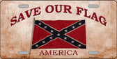 Save Our Flag Confederate Novelty Metal License Plate