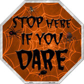 Stop If You Dare Metal Novelty Stop Sign