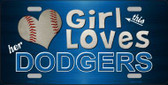 This Girl Loves Her Dodgers Novelty Metal License Plate