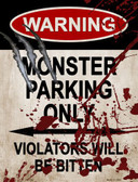 Monster Parking Metal Novelty Parking Sign