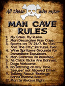 Man Cave Rules Metal Novelty Parking Sign