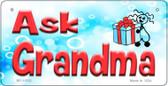 Ask Grandma Novelty Metal Bicycle License Plate BP-11553