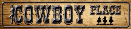 Cowboy Place Novelty Metal Mini Street Sign