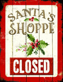 Santas Shop Closed Metal Novelty Parking Sign