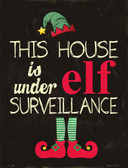 Under Elf Surveillance Metal Novelty Parking Sign