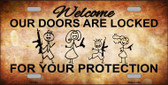 Doors Locked Your Protection Novelty Metal License Plate