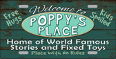 Poppys Place Novelty Metal License Plate