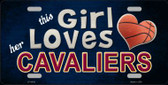 This Girl Loves Her Cavaliers Novelty Metal License Plate