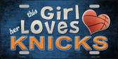 This Girl Loves Her Knicks Novelty Metal License Plate