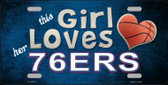 This Girl Loves Her 76ers Novelty Metal License Plate
