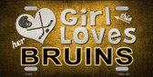 This Girl Loves Her Bruins Novelty Metal License Plate