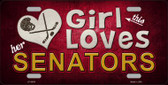 This Girl Loves Her Senators Novelty Metal License Plate