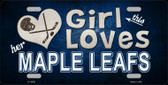 This Girl Loves Her Maple Leafs Novelty Metal License Plate