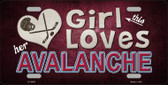 This Girl Loves Her Avalanche Novelty Metal License Plate