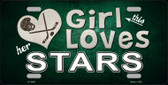This Girl Loves Her Stars Novelty Metal License Plate