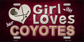 This Girl Loves Her Coyotes Novelty Metal License Plate