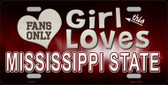 This Girl Loves Mississippi State Novelty Metal License Plate