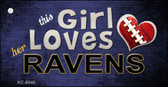 This Girl Loves Her Ravens Novelty Metal Key Chain