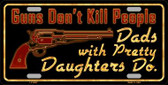 Guns Dont Kill People Novelty Metal License Plate