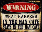 In The Man Cave Metal Novelty Parking Sign