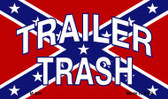 Trailer Trash Novelty Metal Magnet