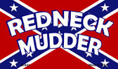Redneck Mudder Novelty Metal Magnet