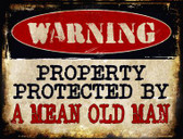 A Mean Old Man Metal Novelty Parking Sign