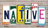 Native Wood License Plate Art Novelty Metal Magnet