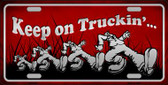 Keep On Trucking Novelty Metal License Plate
