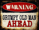Grumpy Old Man Metal Novelty Parking Sign