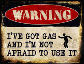 Ive Got Gas Metal Novelty Parking Sign