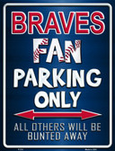Braves Metal Novelty Parking Sign