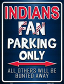 Indians Metal Novelty Parking Sign