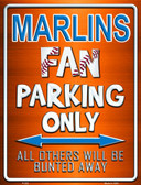 Marlins Metal Novelty Parking Sign