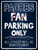 Padres Metal Novelty Parking Sign