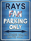 Rays Metal Novelty Parking Sign