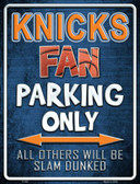 Knicks Metal Novelty Parking Sign