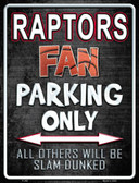 Raptors Metal Novelty Parking Sign