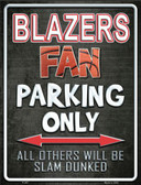 Trail Blazers Metal Novelty Parking Sign