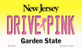Drive Pink New Jersey Novelty Metal Magnet