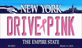 Drive Pink New York Novelty Metal Magnet