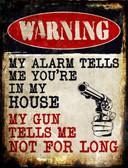 My Alarm My Gun Metal Novelty Parking Sign