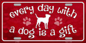 Dog Is A Gift Novelty Metal License Plate
