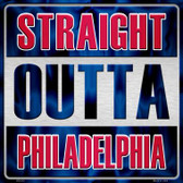 Straight Outta Philadelphia Novelty Metal Square Sign
