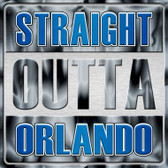 Straight Outta Orlando Novelty Metal Square Sign